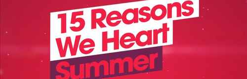 Heart Reasons We heart Summer